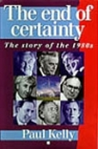 The End of Certainty: The Story of the 1980s…