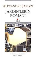 Jardin'lerin Romanı by Jardin Alexandre