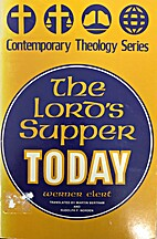 The Lord's Supper today (Contemporary…