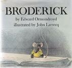 Broderick by Edward Ormondroyd
