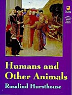 Humans and Other Animals (Philosophy and the…