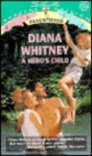 A Hero's Child by Diana Whitney