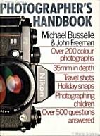 Photographer's Handbook by Michael Busselle