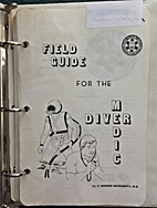 Field Guide for the Diver Medic by C. Gordon…