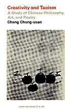 Creativity and Taoism by Chang Chung Yuan