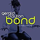 Bond: The Paris Sessions by Gerald Clayton…