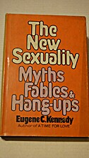 The New Sexuality; Myths, Fables, and…