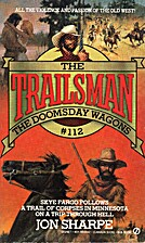 The Doomsday Wagons (Trailsman, No.112) by…