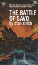 The Battle of Savo by Stan Smith