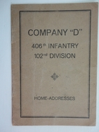 Company D, 406th Infantry, 102nd Division,…