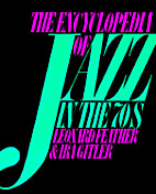 The Encyclopedia of Jazz in the Seventies by…