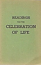 Readings for the celebration of life by…