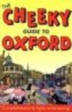 Cheeky Guide to Oxford by David Bramwell