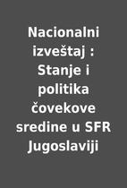 Nacionalni izveštaj : Stanje i politika…