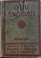 Our English Book One by Eleanor L. Skinner…