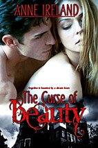 The Curse of Beauty by Anne Ireland