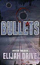 BULLETS (Jon Big Slick Elder Book 1) by…