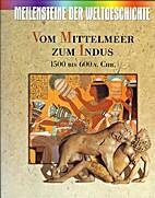 Meilensteine der Weltgeschichte (Bd. 3): Vom…