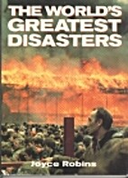 The World's Greatest Disasters by Joyce…