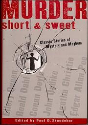 Murder Short & Sweet by Paul D. Staudohar
