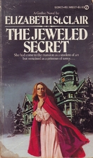 The Jeweled Secret by Elizabeth St. Clair