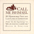 Call Me Ishmael: 801 Memorable First and…