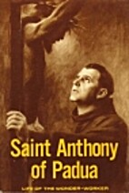 Saint Anthony of Padua - Life of the…
