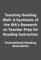 Teaching Reading Well: A Synthesis of the…