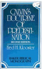 Calvin's doctrine of predestination (Baker…