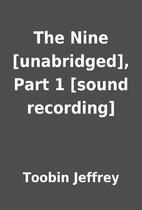 The Nine [unabridged], Part 1 [sound…