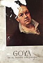 Goya, En El Museo Del Prado