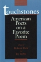 Touchstones: American Poets on a Favorite…