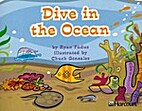 Dive in the Ocean by Ryan Fadus
