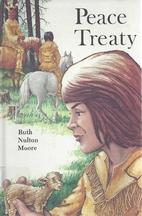 Peace Treaty by Ruth Nulton Moore