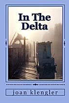 In The Delta by Joan Klengler