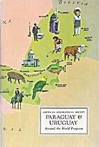 Paraguay & Uruguay by Helene Hanff