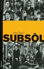 Subsòl by Unai Siset