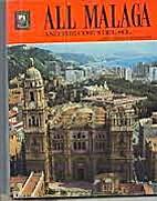 All Malaga and the Costa Del Sol by none…
