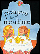 Prayers for Mealtime by Merrigold Press