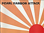 Pearl Harbor Attack by Arnold S. Lott