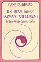 The Rhythm of Human Fulfillment: In Tune…