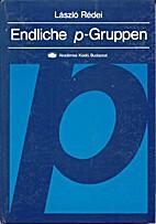 Endliche p-Gruppen by László Rédei