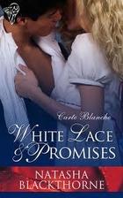 White Lace and Promises by Natasha…