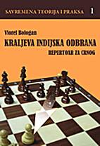 Kraljeva indijska odbrana 1 by Viorel…