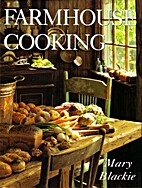 Farmhouse Cooking by Mary Blackie