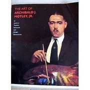 The Art of Archibald J. Motley, Jr. by…