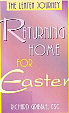 Returning home for Easter : the Lenten…