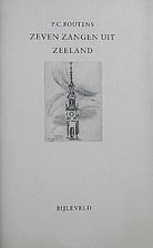Zeven zangen uit zeeland by P.C. Boutens
