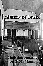 Sisters of Grace by H. M. Mann