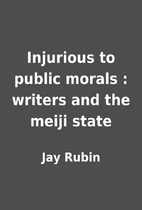 Injurious to public morals : writers and the…